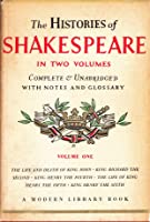 The Histories of Shakespeare (Modern Library - Volume 1)