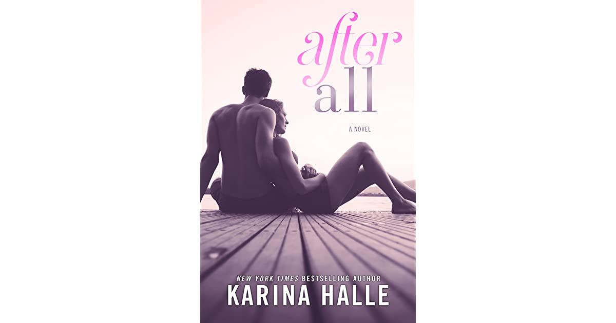 after all by karina halle reviews discussion bookclubs lists. Black Bedroom Furniture Sets. Home Design Ideas