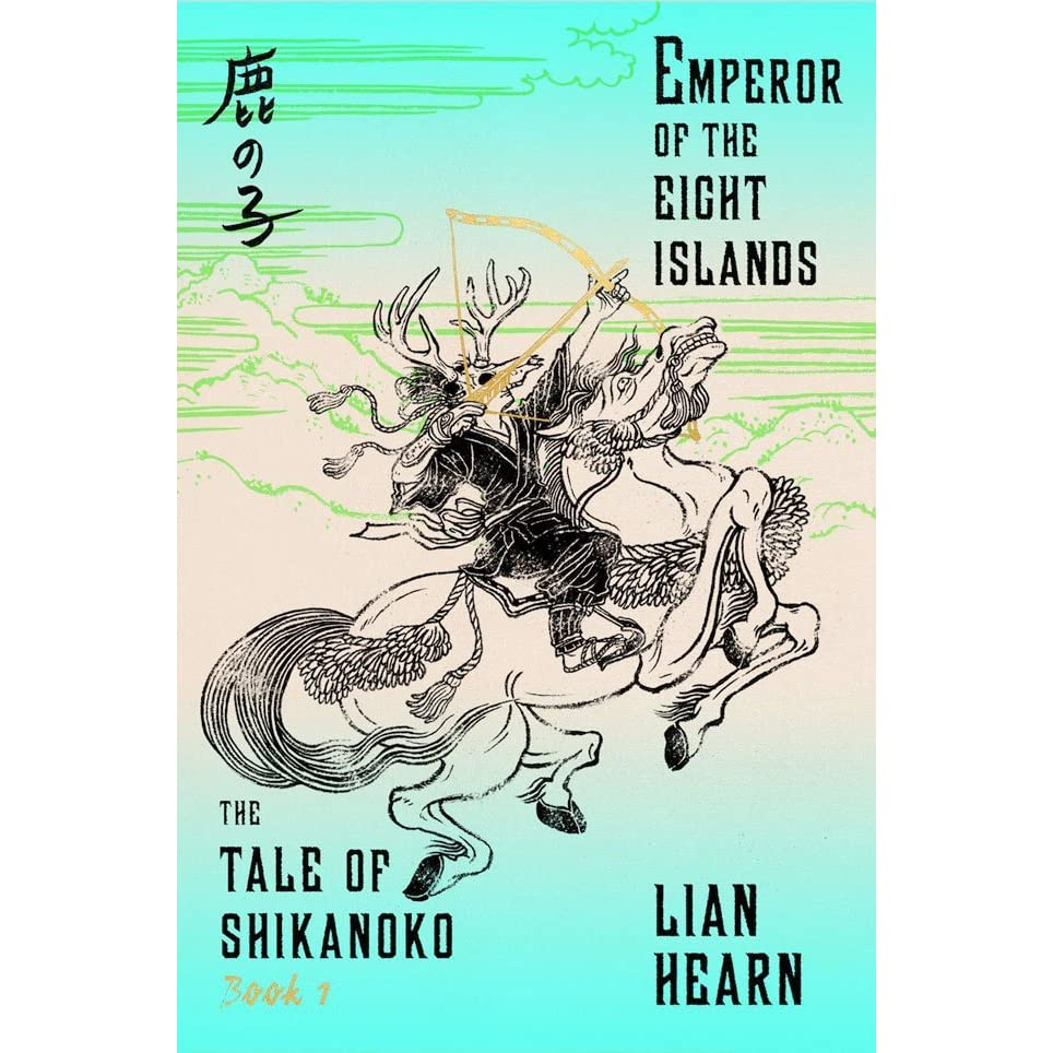 The Emperor Of The Eight Islands (tale Of Shikanoko, #1) By Lian Hearn €�  Reviews, Discussion, Bookclubs, Lists