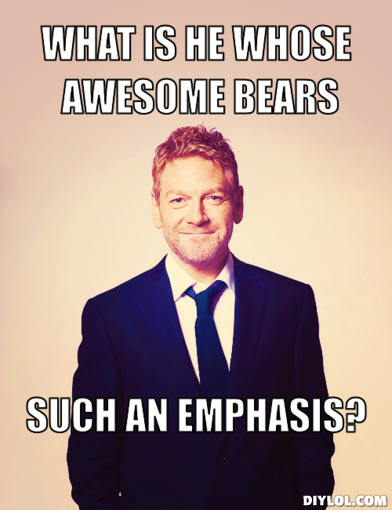 Branagh with the phrase: What is he whose awesome bears such emphasis