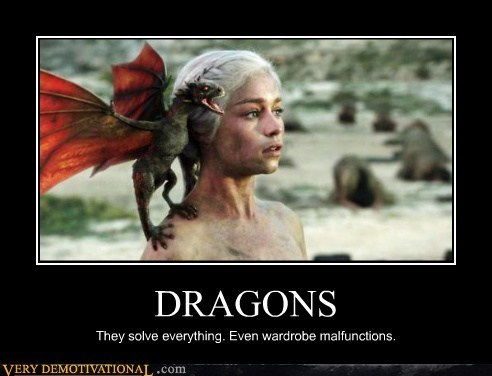 Dragons: They solve everything. Even wardrobe malfunctions.