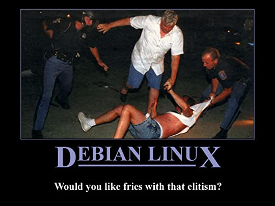 Debian GNU/Linux: Would you like fries with that elitism?