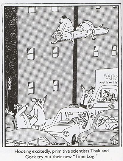 Far Side Comic Two Cavemen floating on a time machine thats just a log