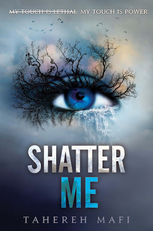 Shatter Me (Shatter Me, Book 1), By Tehereh Mafi Cover art