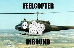 feelcopter is inbound