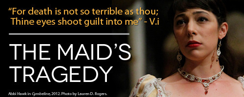 American Shakespeare Center's The Maid's Tragedy