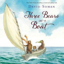 ThreeBearsBoat Review of the Day: Three Bears in a Boat by David Soman