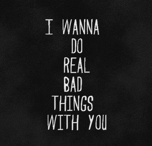 I wanna do bad thing with you - 2b645