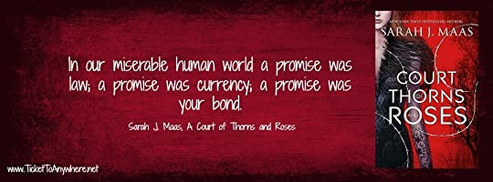 A Court of Thorns and Roses Quote