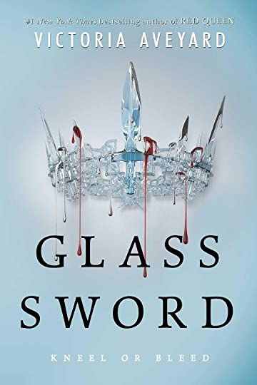 Glass Sword (Red Queen, #2) by Victoria Aveyard — Reviews ...