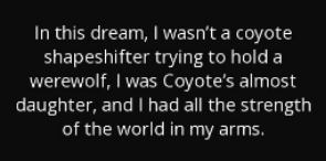 photo quote-in-this-dream-i-wasn-t-a-coyote-shapeshifter-trying-to-hold-a-werewolf-i-was-coyote-patricia-briggs-50-68-64_zpstyrbdfdt.jpg