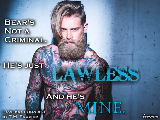 Lawless (King, #3) by T.M. Frazier — Reviews, Discussion ...