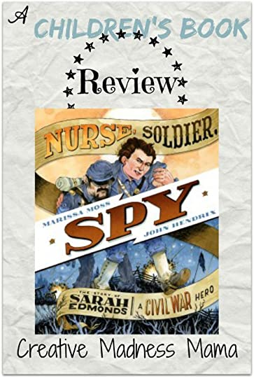 Nurse Soldier Spy Civil War Hero Children's Book Review