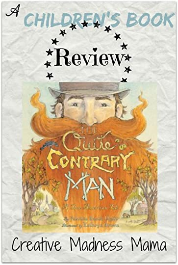 Quite Contrary Man Children's book Review