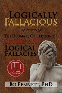 Cover image of Bo Bennett's new edition of Logically Fallacious.
