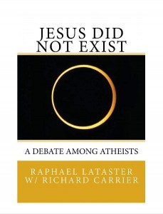 Cover of Raphael Lataster's book Jesus Did Not Exist, A Debate Among Atheists, with Richard Carrier. Shows an annular solar eclipse.