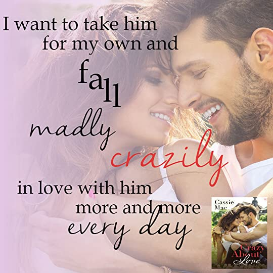 Crazy About Love (All About Love, #3) by Cassie Mae