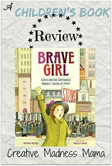 Brave Girl Children's book review from the Shirtwaist Maker's Strike of 1909