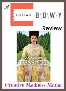 Crown Broadway Review of Madame Tussaud by Michelle Moran on Creative Madness Mama