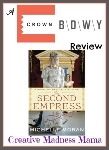 Crown Broadway Review The Second Empress a novel of Napoleon's Court