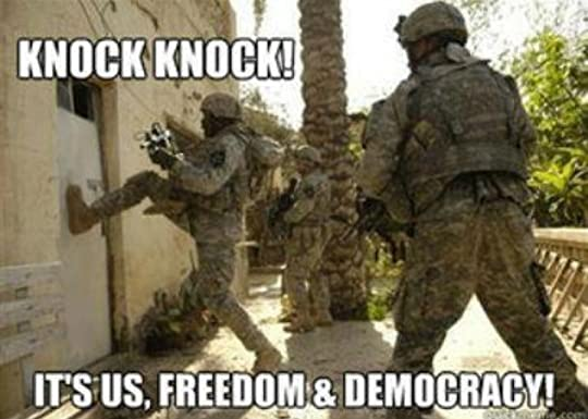 photo Knock-Knock-Its-Us-Freedom-And-Democracy-Funny-War-Meme_zpsr5iqoira.jpg