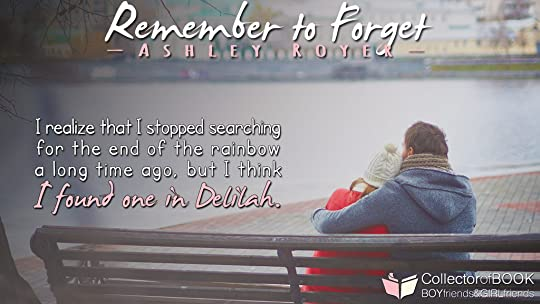 Risultati immagini per remember to forget ashley royer quotes