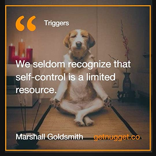 We seldom recognize that self-control is a limited resource.