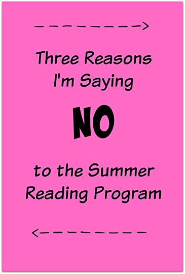 Three reasons I'm saying NO to the summer reading program