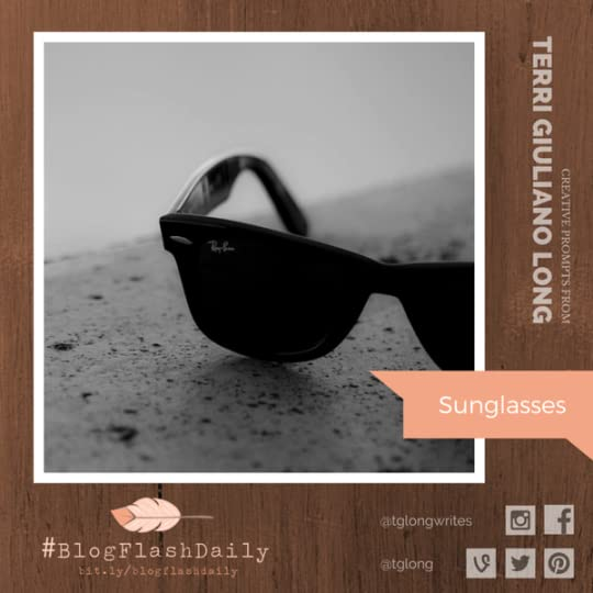 #BlogFlashDaily Writing Prompt: Sunglasses
