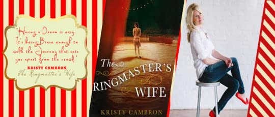 The Ringmaster's Wife_Ringling Brothers_Kristy Cambron_Featured