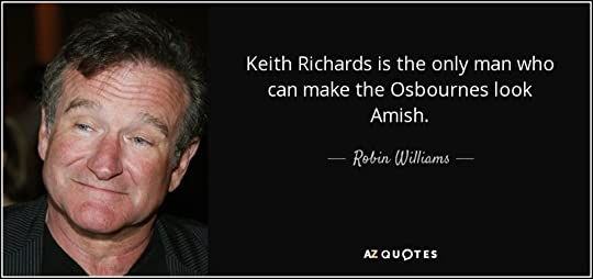 photo quote-keith-richards-is-the-only-man-who-can-make-the-osbournes-look-amish-robin-williams-95-32-90_zps3kb5nt7u.jpg