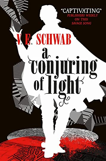 Image result for A CONJURING OF LIGHT BY VE SCHWAB