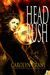 Head Rush (The Disillusionists Trilogy, #3) by Carolyn Crane