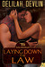 Laying Down the Law (The TripleHorn Brand, #1) by Delilah Devlin