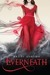 Everneath (Everneath, #1) by Brodi Ashton