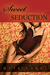 Sweet Seduction (Sweet, #3) by Maya Banks