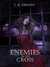 Enemies of the Cross (The Warrior Series, #3) by T.R. Graves