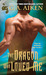 The Dragon Who Loved Me (Dragon Kin, #5) by G.A. Aiken