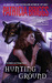 Hunting Ground (Alpha & Omega, #2) by Patricia Briggs