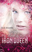 The Iron Queen (The Iron Fey, #3) by Julie Kagawa