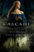 Cascade (River of Time, #2) by Lisa Tawn Bergren