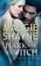 Mark of the Witch (The Portal, #1) by Maggie Shayne