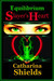 Equilibrium Slayer's Heart (#1 in the Equilibrium Series -Paperback) by Catharina Shields