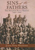 Sins of the Fathers The Atlantic Slave Trade, 1441-1807 by James Pope-Hennessy