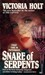 Snare of Serpents by Victoria Holt
