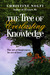 The Tree of Everlasting Knowledge by Christine Nolfi