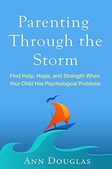 The US and International edition of Parenting Through the Storm by Ann Douglas has just been published by Guilford Press.
