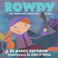 Rowdy: The Pirate Who Could Not Sleep. Gifts for kids.  DarcyPattison.com