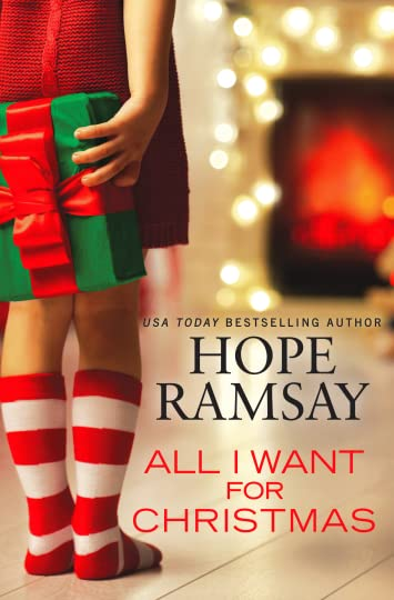 All I Want for Christmas by Hope Ramsay