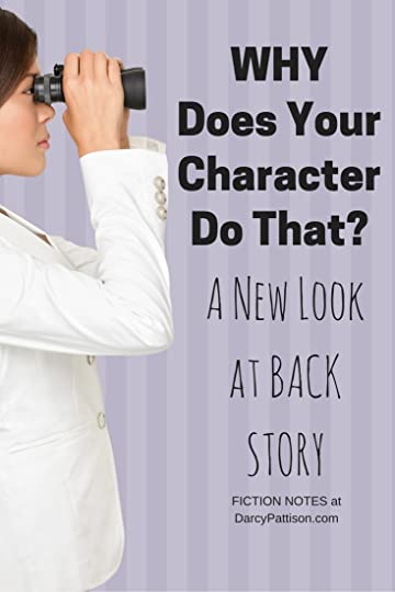 To understand why your character does something, you need to look at the back story. What happened to make this character like this?   Fiction Notes at DarcyPattison.com